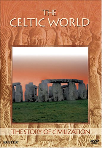 The Story of Civilization - The Celtic World