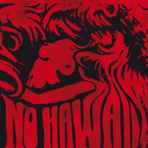 No Hawaii