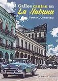 Gallos cantan en la Habana (Índigo)