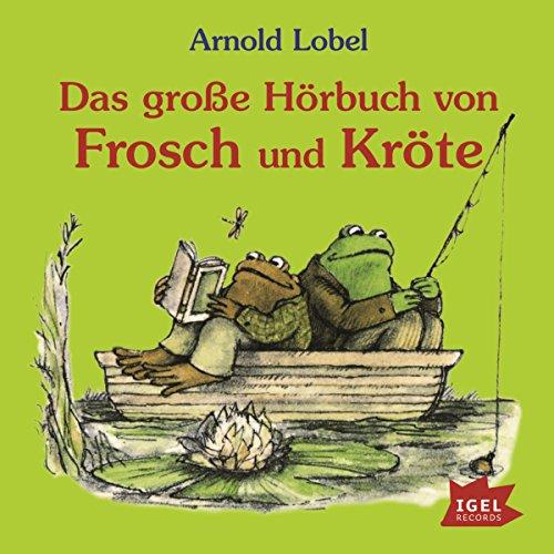 Das große Hörbuch von Frosch und Kröte  By  cover art