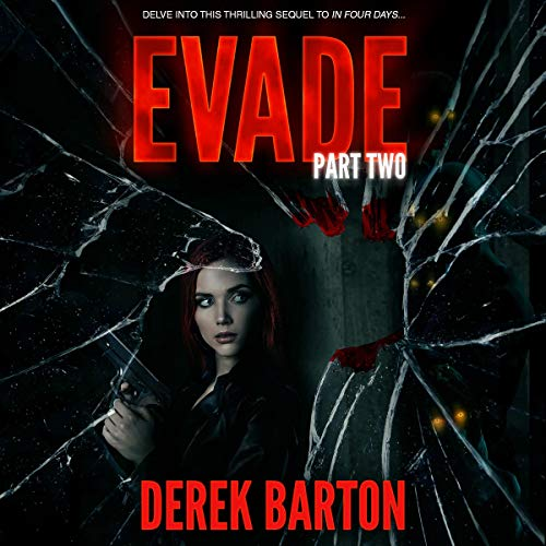 Evade: Part Two Audiobook By Derek Barton cover art