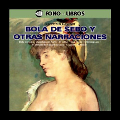 Bola de Sebo y Otras Narraciones [Butterball and Other Stories] audiobook cover art