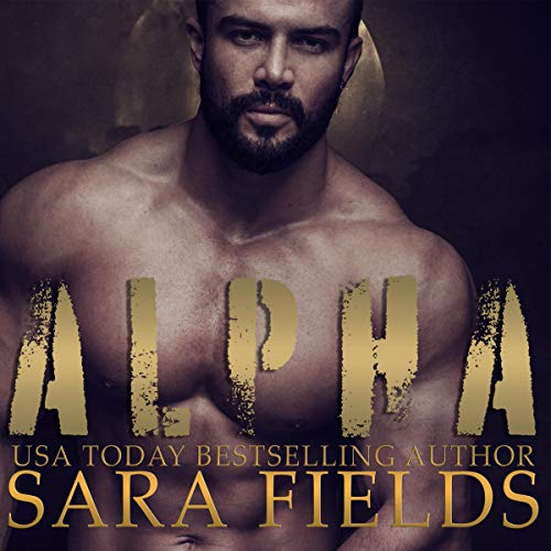 Alpha Audiobook By Sara Fields cover art