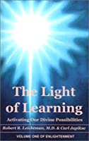 The Light Of Learning: Activating Our Divine Possibilities 0898041708 Book Cover