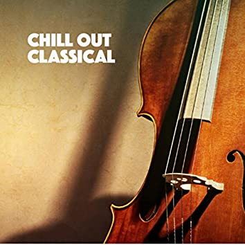 Chill Out Classical