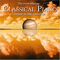 Most Relaxing Classical Piano in Universe