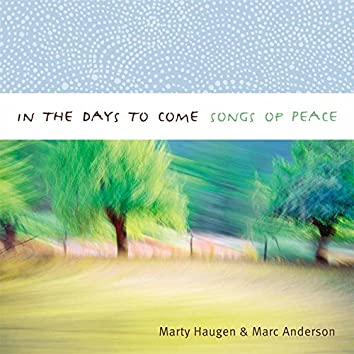 In the Days to Come - Songs of Peace