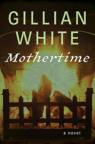 Mothertime: A Novel (English Edition)