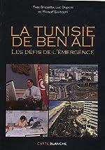 La Tunisie de Ben Ali - Les défis de l'émergence de Moncef Guitouni