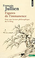 Figures de l'immanence. Pour une lecture philosoph de François Jullien
