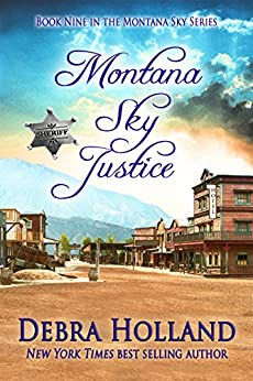 Montana Sky Justice (Montana Sky Series Book 9) by [Debra Holland]