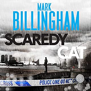 Scaredy Cat     Tom Thorne, Book 2              By:                                                                                                                                 Mark Billingham                               Narrated by:                                                                                                                                 Mark Billingham                      Length: 11 hrs and 27 mins     24 ratings     Overall 4.5