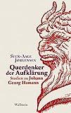 Querdenker der Aufklärung: Studien zu Johann Georg Hamann