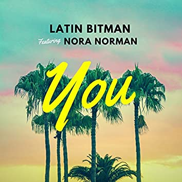 You (feat. Nora Norman)