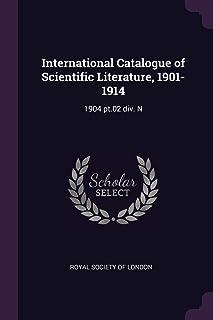 International Catalogue of Scientific Literature, 1901-1914: 1904 pt.02 div. N