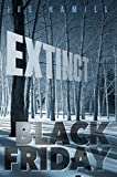 Black Friday (Extinct Book 3) (English Edition)