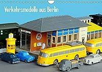 Verkehrsmodelle aus Berlin (Wandkalender 2022 DIN A4 quer): Modellautos auf zeittypischen Dioramen (Monatskalender, 14 Seiten )
