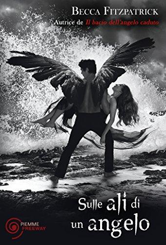 Sulle ali di un angelo (Il bacio dell'angelo caduto Vol. 3) (Italian Edition)