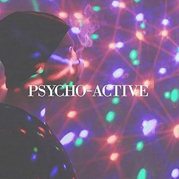 Psycho-Active