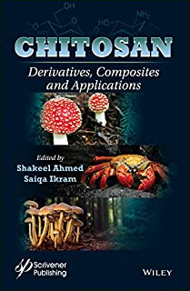 Chitosan: Derivatives, Composites and Applications
