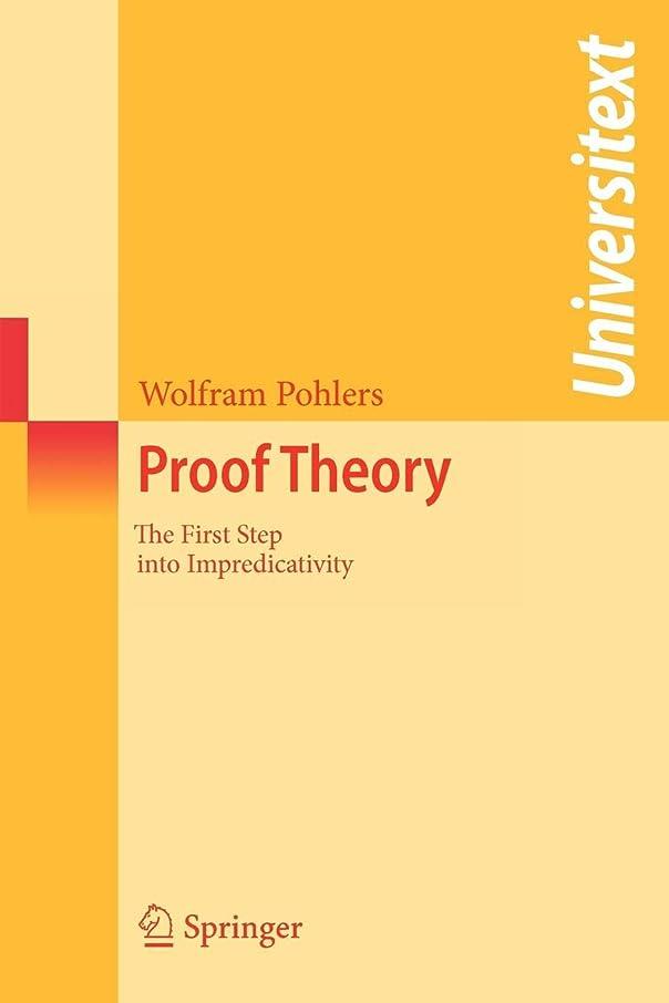 聖歌ゆるいシニスProof Theory: The First Step into Impredicativity (Universitext)