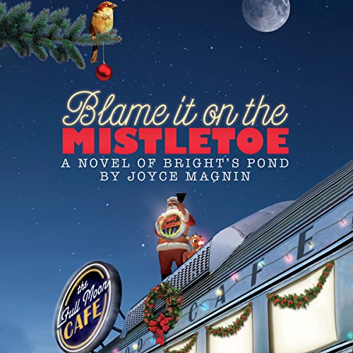 Blame It on the Mistletoe audiobook cover art