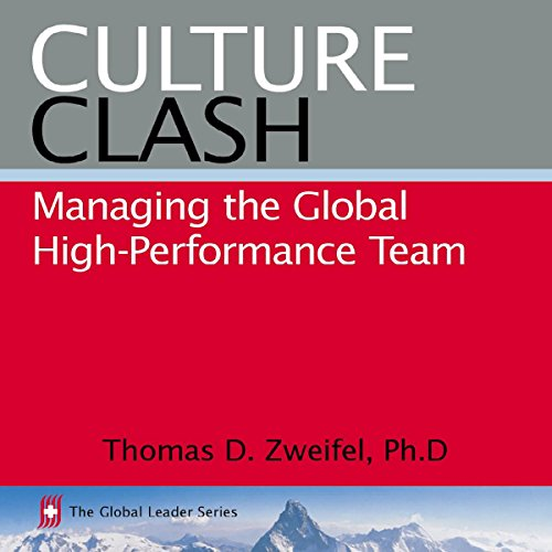 Culture Clash: Managing the Global High-Performance Team audiobook cover art