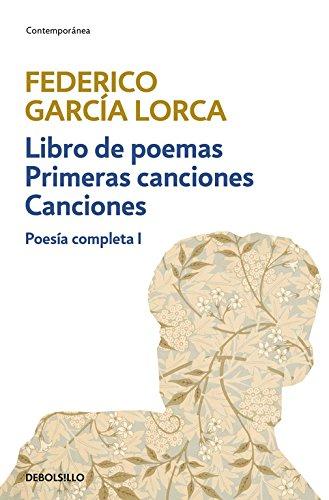 Libro de poemas | Primeras canciones | Canciones (Poesía completa 1) (CONTEMPORANEA)