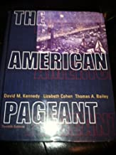 The American Pageant: A History of the Republic