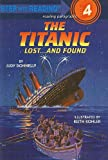 The Titanic: Lost... and Found (Step Into Reading: A Step 4 Book)