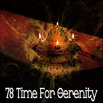 78 Time for Serenity