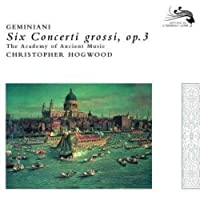 Six Concerti Grossi Op 3 by HOGWOOD / ACADEMY OF ANCIENT MUSIC (2008-11-18)