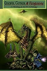 Quests, Curses, & Vengeance Paperback