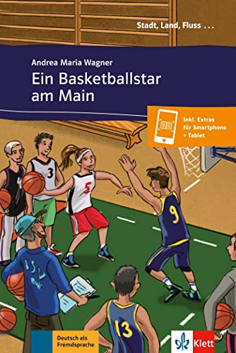 Ein basketballstar am main, libro: Deutsch als Fremdsprache A1. Deutsche Lektüre für das 1. und 2. Lernjahr. Buch + online (Stadt, Land, Fluss...)