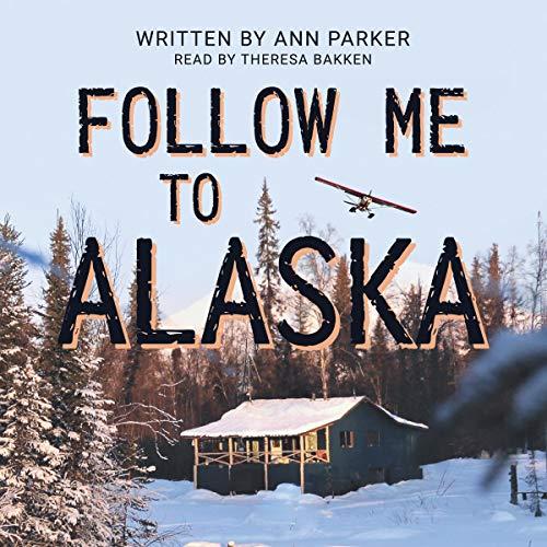 Follow Me to Alaska cover art