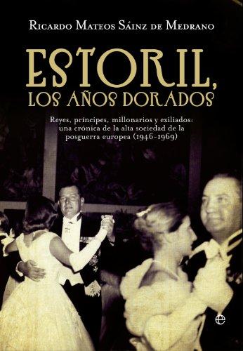 Estoril, los años dorados (Historia Del Siglo Xx) eBook: De ...
