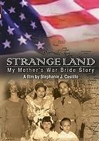 Strange Land: My Mother's War Bride Story by Norma V. Castillo