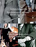 Artists & Agents: Performance Art and Secret Services