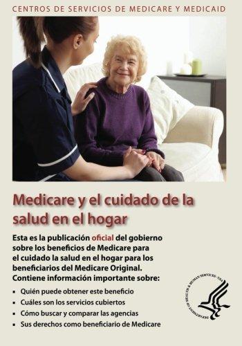 Medicare y el Cuidado de la Salud en el hogar