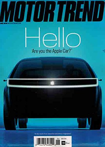Motor Trend Magazine Issue 06 June 2016