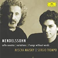 Mendelssohn: Cello Sonatas; Variations / (7) Songs without Words (2002-08-13)