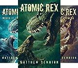 Atomic Rex (3 Book Series)
