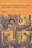La palabra en el desierto: La Escritura y la búsqueda de la santidad en el antiguo monaquismo cristiano: 52 (El Árbol del Paraíso)