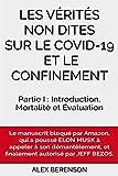 Les vérités non dites sur le COVID-19 et le confinement : Partie I : Introduction, Mortalité et Evaluation