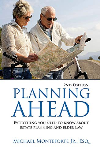 Compare Textbook Prices for Planning Ahead: Everything You Need To Know About Estate Planning & Elder Law 2nd Edition Edition ISBN 9781633852884 by Michael Monteforte
