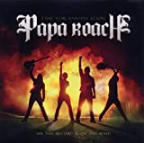 Time for Annihilation: On the Record & On the Road von Papa Roach