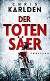 Der Totensäer: Thriller