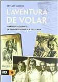 Pepa Colomer: Mari Pepa Colomer, la primera aviadora catalana (Sèrie H)
