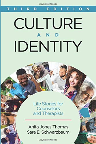 Compare Textbook Prices for Culture and Identity: Life Stories for Counselors and Therapists 3 Edition ISBN 9781506305677 by Thomas, Anita Jones,Schwarzbaum, Sara E.