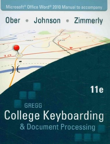 Microsoft Office Word 2010 Manual to Accompany Gregg College Keyboarding & Document Processing